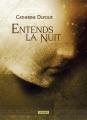 Couverture Entends la nuit Editions L'Atalante (La Dentelle du cygne) 2018
