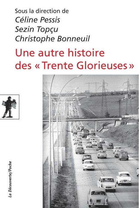 """Couverture Une autre histoire des """"Trente Glorieuses"""" : Modernisation, contestations et pollutions dans la France d'après-guerre"""