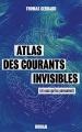 Couverture Atlas des courants invisibles Editions Autoédité 2018