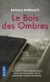 Couverture Le bois des ombres Editions Pocket 2018