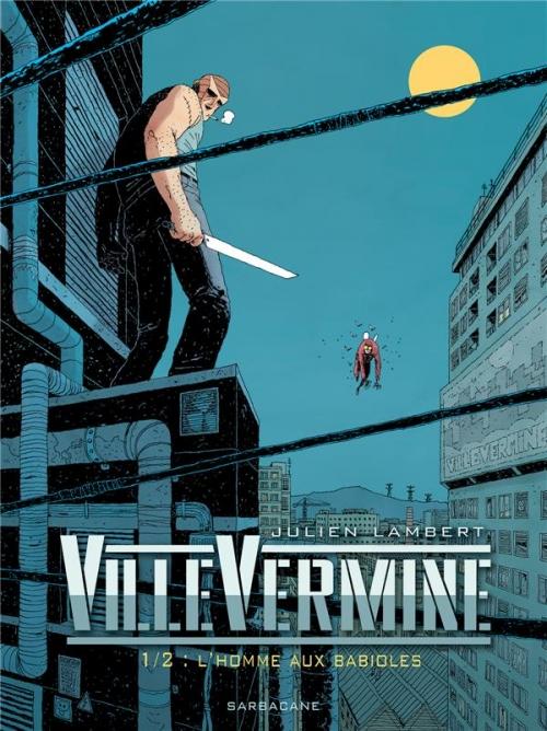 Couverture Villevermine, tome 1 : l'homme aux babioles