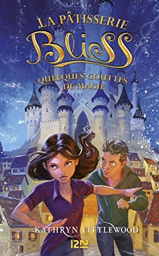Couverture La pâtisserie Bliss, tome 5 : Quelques gouttes de magie