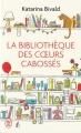 Couverture La Bibliothèque des coeurs cabossés Editions J'ai Lu 2018