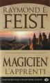 Couverture Les Chroniques de Krondor / La Guerre de la Faille, tome 1 : Magicien, L'Apprenti Editions Milady (Fantasy) 2013