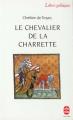 Couverture Lancelot, le chevalier de la charrette / Lancelot ou le chevalier de la charrette Editions Le Livre de Poche (Lettres gothiques) 1992
