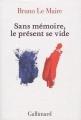 Couverture Sans mémoire, le présent se vide Editions Gallimard  2010