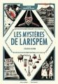 Couverture Les mystères de Larispem, tome 3 : L'élixir ultime Editions Gallimard  (Jeunesse) 2018