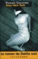 Couverture L'Océan de la stérilité, tome 2 : Sexy New York Editions Fayard (Noir) 2010