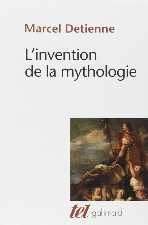 Couverture L'invention de la mythologie
