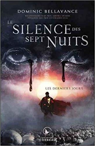 Couverture Le Silence des sept nuits, tome 1 : Les derniers jours