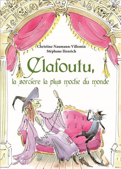 Couverture Clafoutu, la sorcière la plus moche du monde