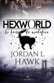 Couverture Hexworld, tome 1 : Le briseur de maléfice Editions MxM Bookmark 2018