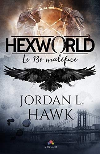 Couverture Hexworld, tome 0.5 : Le treizième maléfice