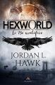 Couverture Hexworld, tome 0.5 : Le treizième maléfice Editions MxM Bookmark 2018
