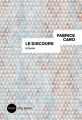 Couverture Le Discours Editions Gallimard  2018