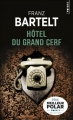 Couverture Hôtel du Grand Cerf Editions Points (Policier) 2018