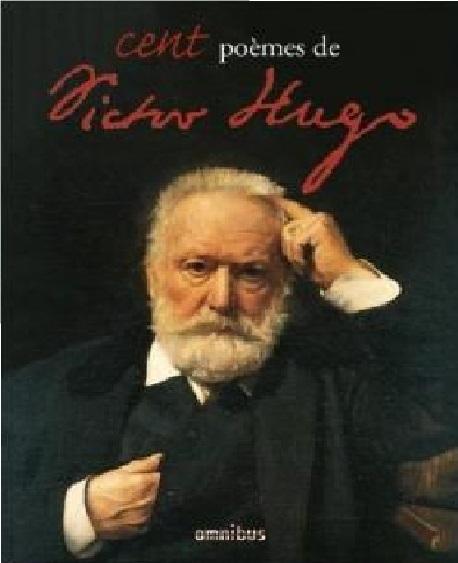 Couverture Cent poèmes de Victor Hugo