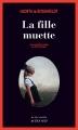 Couverture La fille muette Editions Actes Sud (Actes noirs) 2018