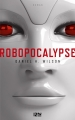 Couverture Robopocalypse, tome 1 Editions 12-21 2017