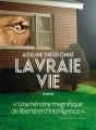 Couverture La vraie vie Editions L'Iconoclaste 2018