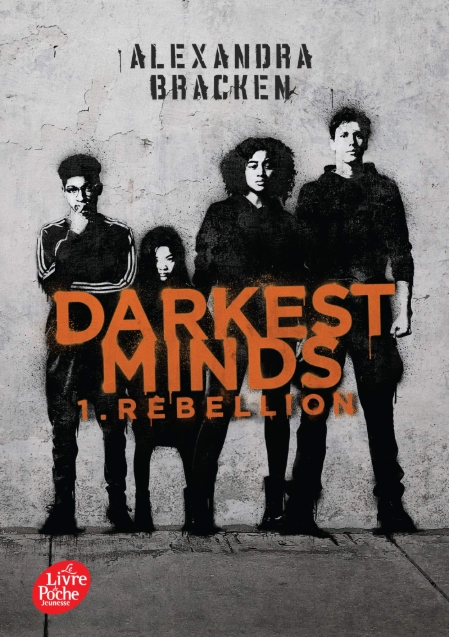 Couverture Les insoumis / Darkest minds, tome 1 : Rébellion