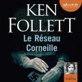 Couverture Le réseau Corneille Editions Audiolib 2018