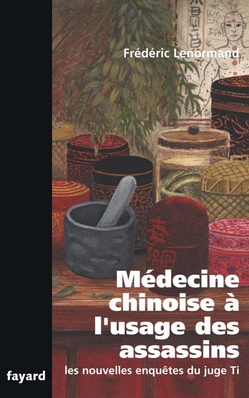 Couverture Les nouvelles enquêtes du juge Ti, tome 10 : Médecine chinoise à l'usage des assassins