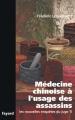 Couverture Les nouvelles enquêtes du juge Ti, tome 10 : Médecine chinoise à l'usage des assassins Editions Fayard 2007
