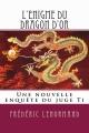 Couverture Les nouvelles enquêtes du juge Ti, tome 20 : L'Enigme du dragon d'or Editions CreateSpace 2014