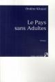 Couverture Le pays sans adultes Editions Anne Carrière 2008