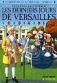 Couverture L'orphelin de la Bastille, tome 4 : Les derniers jours de Versailles Editions Milan (Poche - Histoire) 2005
