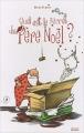 Couverture Quel est le secret du Père Noël ? Editions Milan 2006