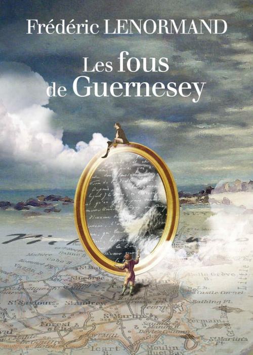 Couverture Les fous de Guernesey