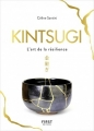 Couverture Kintsugi, l'art de la résilience Editions First 2018