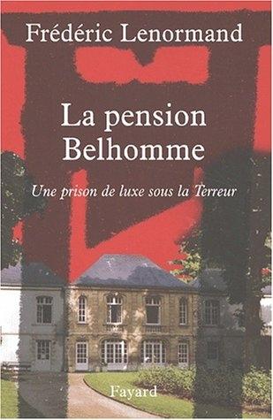 Couverture La pension Belhomme : Une prison de luxe sous la terreur