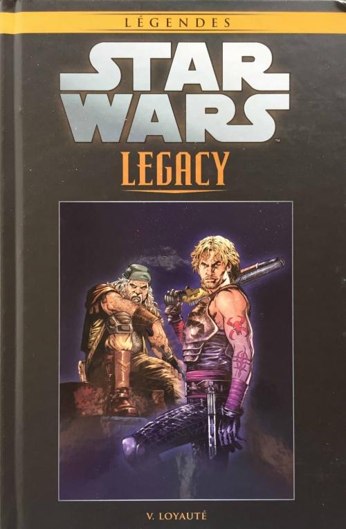 Couverture Star Wars (Légendes) : Legacy, tome 05 : Loyauté