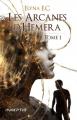 Couverture Les arcanes d'Hemera, tome 1 Editions Inceptio 2018