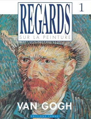 Couverture Regards sur la peinture : Van Gogh