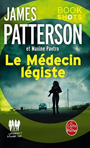 Couverture Le women murder club, tome 16.5 : Le Médecin légiste