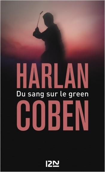 Couverture Myron Bolitar, tome 04 : Du sang sur le green