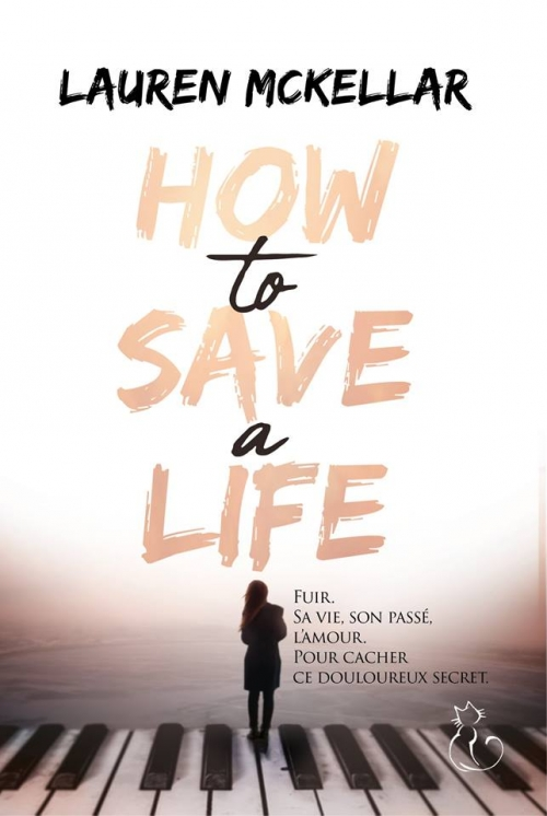 Couverture How to save a life