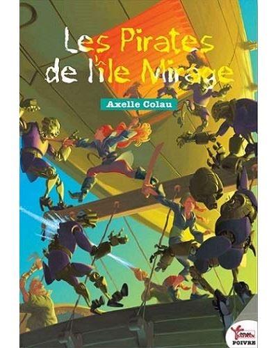 Couverture Les pirates de l'île Mirage