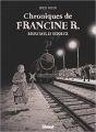 Couverture Chroniques de Francine R. Editions Glénat 2018