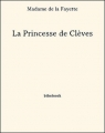 Couverture La Princesse de Clèves Editions Bibebook 2013