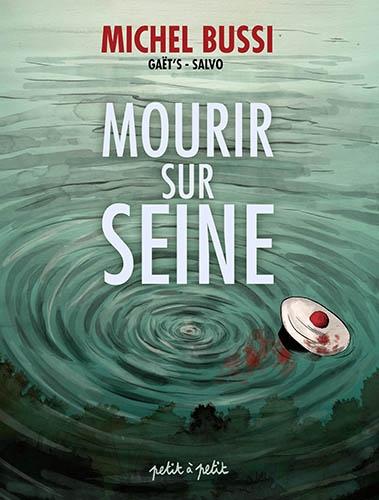 Couverture Mourir sur Seine, tome 1