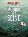 Couverture Mourir sur Seine, tome 1 Editions Petit à petit 2018
