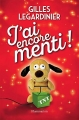 Couverture J'ai encore menti ! Editions Flammarion 2018