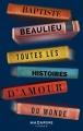 Couverture Toutes les histoires d'amour du monde Editions Mazarine 2018