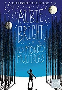 Couverture Albie Bright les mondes mutiples
