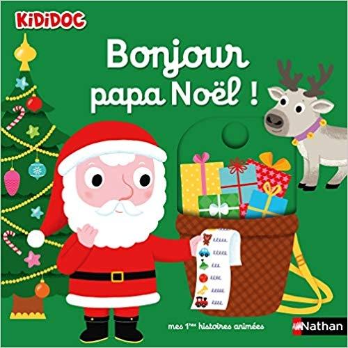 Couverture Bonjour papa Noël !